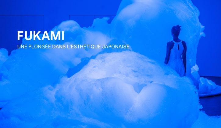 Retour sur FUKAMI, une plongée dans l'esthétique japonaise