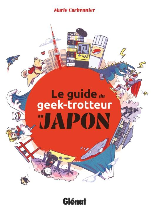 Guide du geek-trotteur / Japon pop