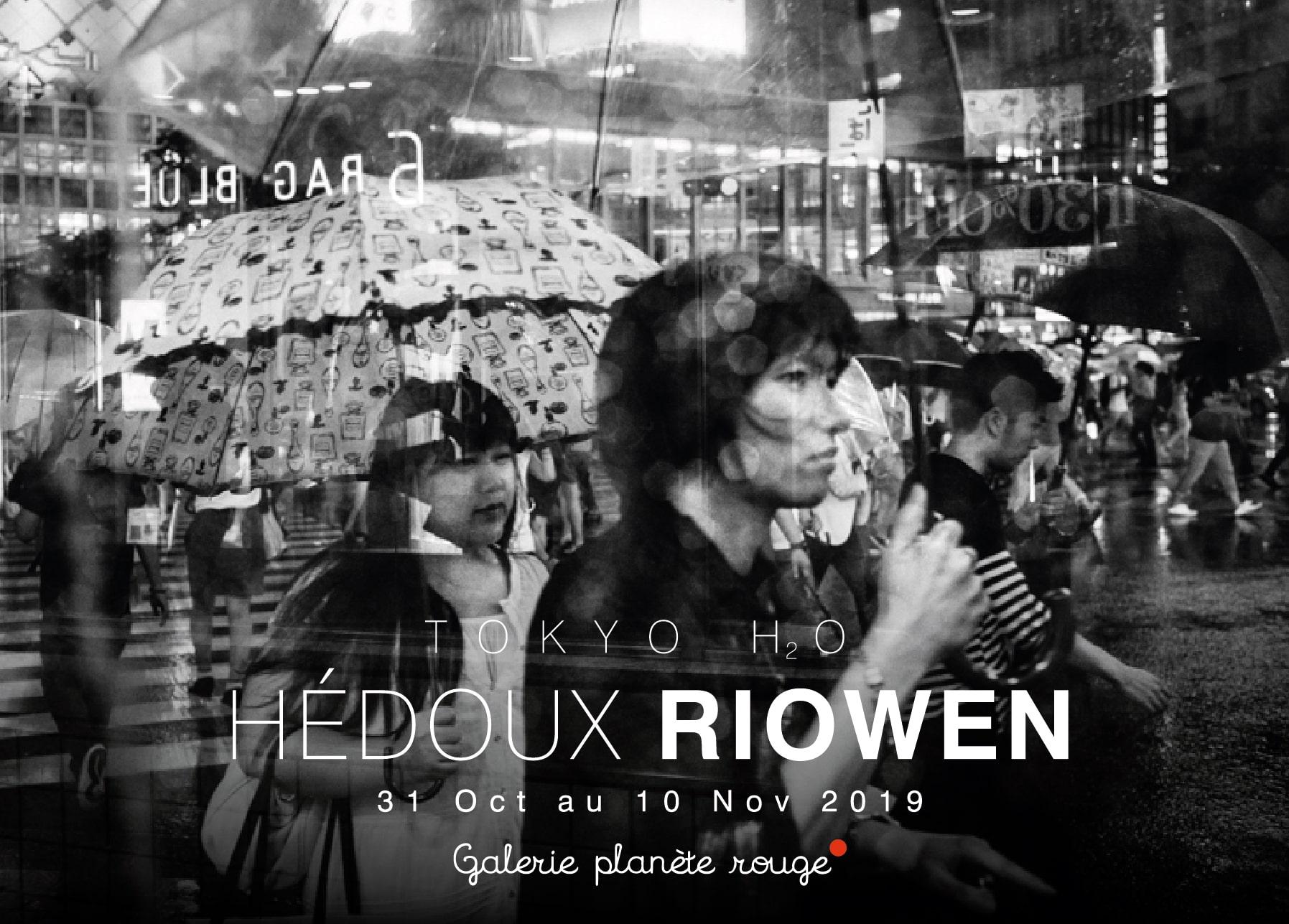 Tokyo H2O, Riowen Hédoux