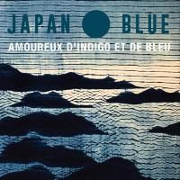 Expo-vente Blue d'été - Amoureux d'indigo et de bleu