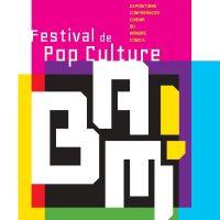 Bam ! festival de pop culture